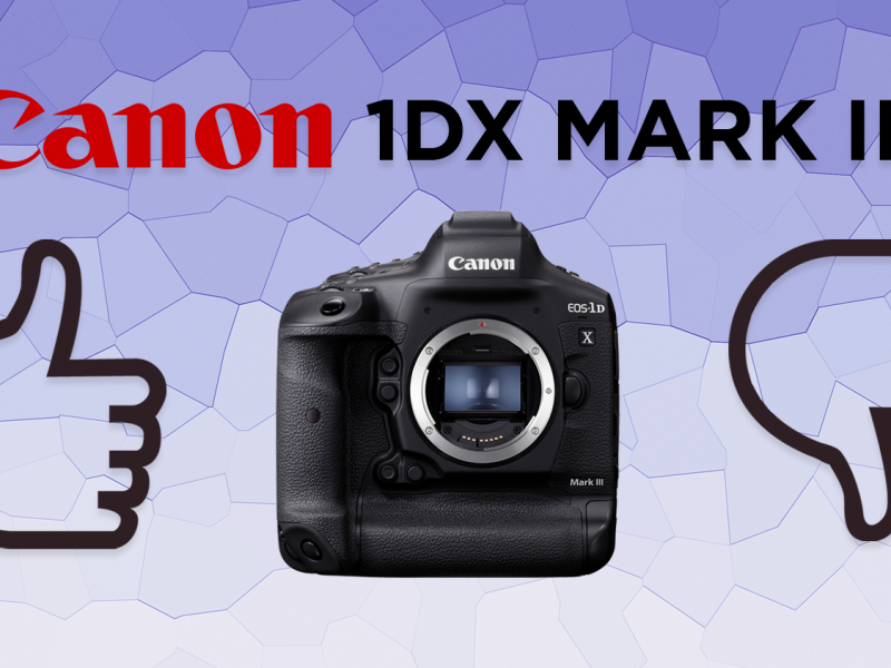 Canon 1DX Mark III – The Worlds most powerful DSLR